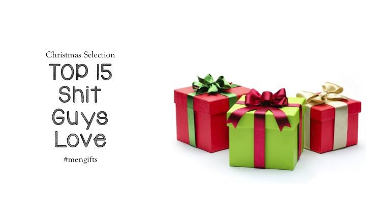 TOP 15 Shit Guys Love – #Christmas #Gifts