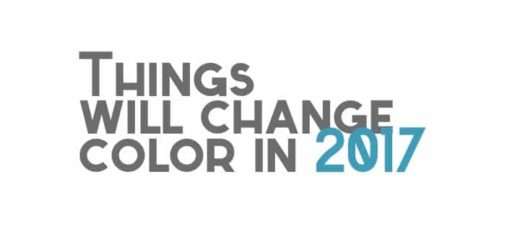 Things will change color in 2017