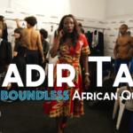 Nadir Tati: The Boundless African Queen